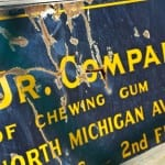 was the historically important wrigley chewing gum factory porcelain enameled sign scrapped?