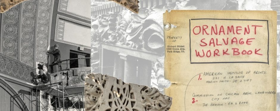"richard nickel's garrick theater ""ornament scrapbook"" now digitized"